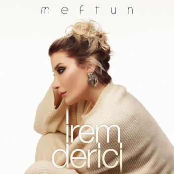 Meftun 2019 Irem Derici Mp3 Downloads 7digital United States