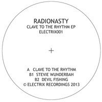 RadioNasty - Clave to the Rhythm EP