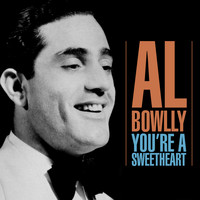 Al Bowlly - You're A Sweetheart
