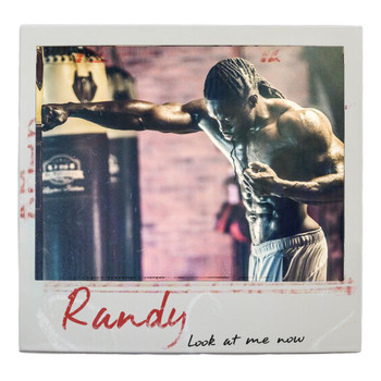 Randy - Look At Me Now