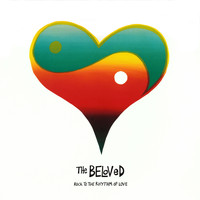 The Beloved - Rock To The Rhythm Of Love