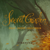 Secret Garden - Strength