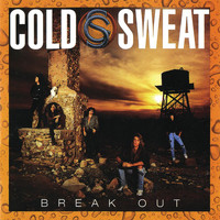 Cold Sweat - Break Out