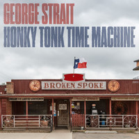 George Strait - Honky Tonk Time Machine