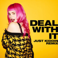 Girli - Deal With It (Just Kiddin Remix)