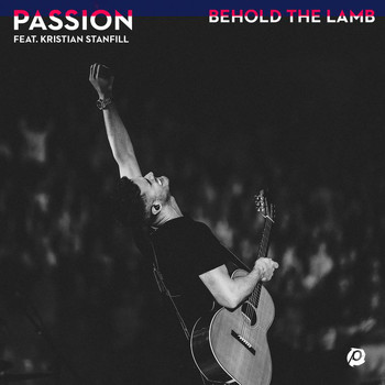 Passion - Behold The Lamb