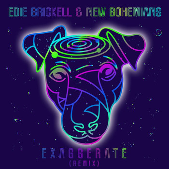 Edie Brickell & New Bohemians - Exaggerate (Remix)