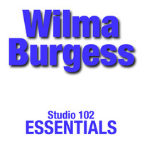 Wilma Burgess - Wilma Burgess: Studio 102 Essentials