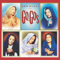 The Go-Go's - God Bless The Go-Go's