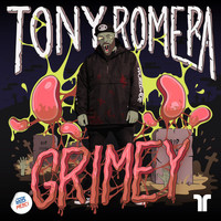 Tony Romera - Grimey (Explicit)