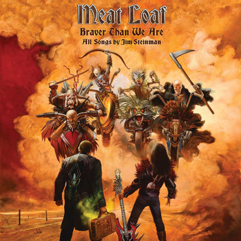 Meat Loaf - Braver Than We Are (Explicit)