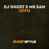 Dj Ghost & Mr Sam - Uffo