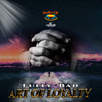 Fully Bad - Art of Loyalty