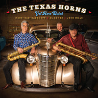 The Texas Horns - Get Here Quick
