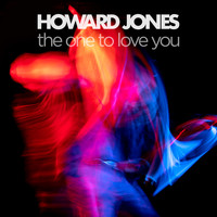 Howard Jones - The One to Love You