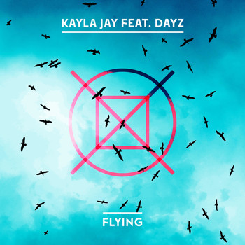 Kayla Jay - Flying