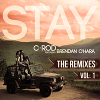 C-Rod - Stay (The Remixes), Vol. 1