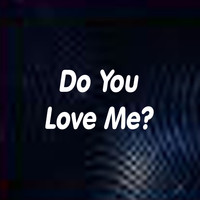 Joel Diamond - Do You Love Me?