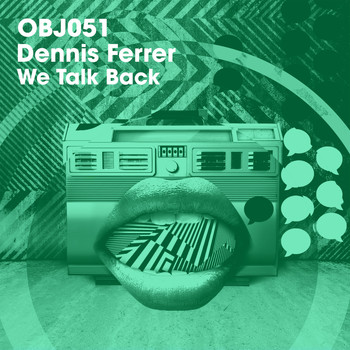 Dennis Ferrer - We Talk Back
