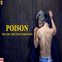 Hard Kaur - POISON