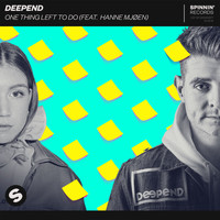 Deepend - One Thing Left To Do (feat. Hanne Mjøen)