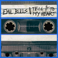 Emil Bulls - Tell It to My Heart (Explicit)