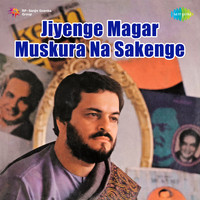 Mukesh - Jiyenge Magar Muskura Na Sakenge - Single