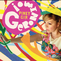 Piney Gir - Geronimo! (Deluxe Edition)