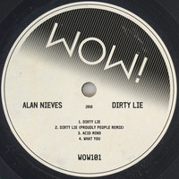 Alan Nieves - Dirty Lie (Explicit)