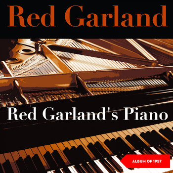 Red Garland Trio - Red Garland's Piano (Album of 1957)