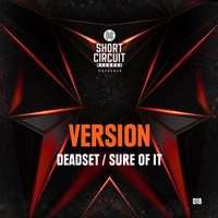 Version - Deadset / Sure Of It