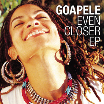 Goapele - Even Closer EP