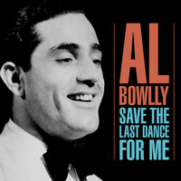 Al Bowlly - Save The Last Dance For Me