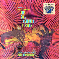 Hugo Montenegro - The 20th Century Strings