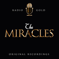 The Miracles - Radio Gold / The Miracles