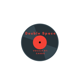 Cassie - Double Space