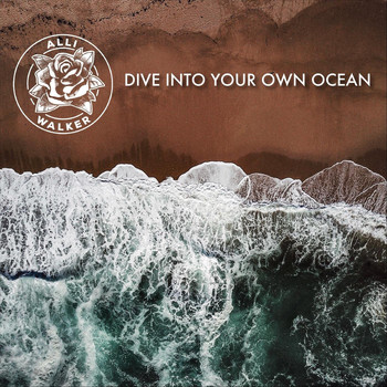 Alli Walker - Dive Into Your Own Ocean