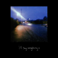 Canada Square - I'll Say Anything