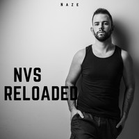 Naze - N.V.S. Reloaded (Explicit)