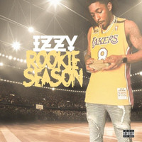 Izzy - Rookie Season (Explicit)