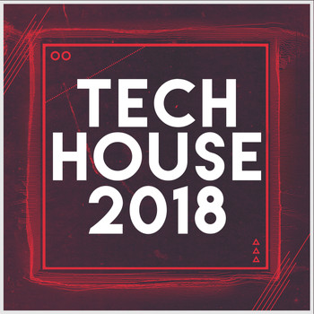 Various Artists - Tech House 2018