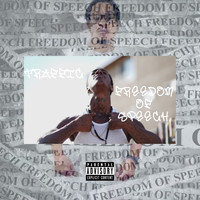 Traffic - Freedom of Speech (Explicit)