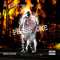 Antidote - The Antidote Experiment - Phase One (Explicit)