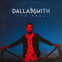 Dallas Smith - The Fall