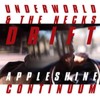 Underworld - Appleshine Continuum