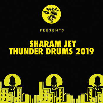 Sharam Jey - Thunder Drums 2019