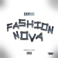 Damani - Fashion Nova (Explicit)