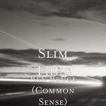 Slim Thug - Ben Bruce (Common Sense)