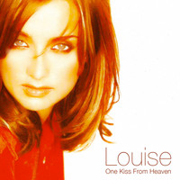 Louise - One Kiss From Heaven: The Single Remix