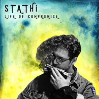 Stathi - Life of Compromise - EP